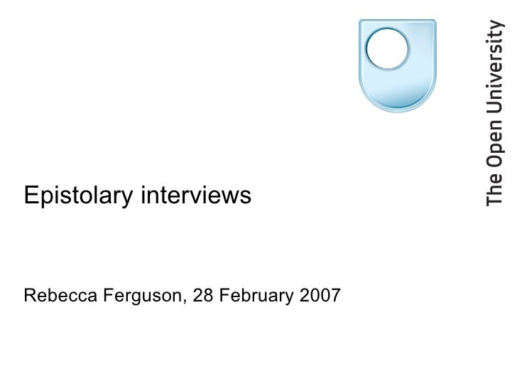 Epistolary interviews Rebecca Ferguson, 28 February 2007