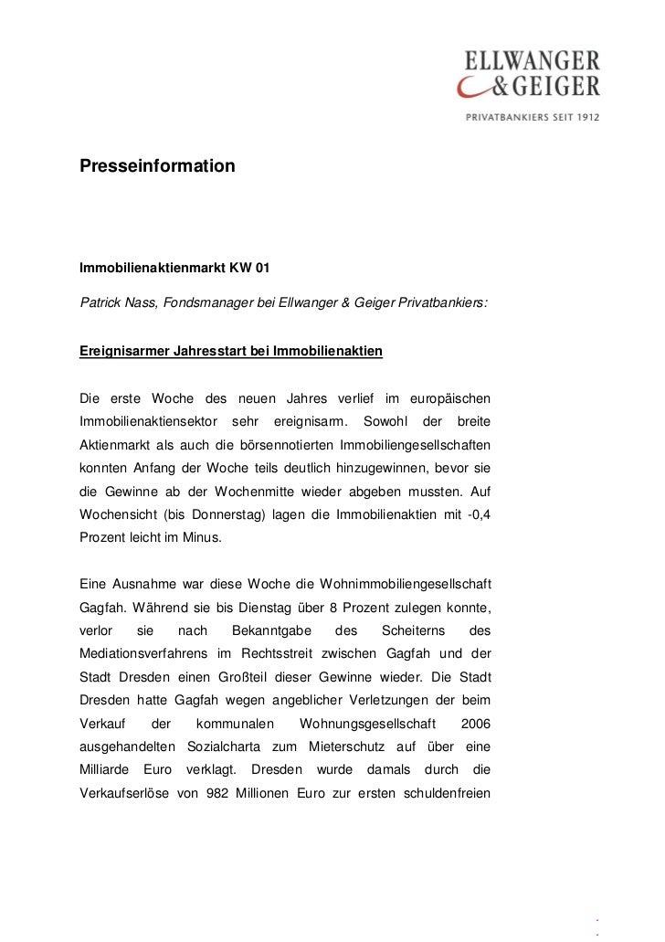 PresseinformationImmobilienaktienmarkt KW 01Patrick Nass, Fondsmanager bei Ellwanger & Geiger Privatbankiers:Ereignisarmer...
