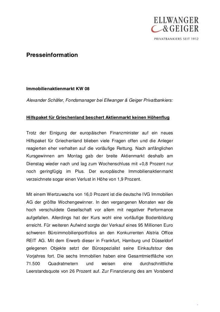 PresseinformationImmobilienaktienmarkt KW 08Alexander Schäfer, Fondsmanager bei Ellwanger & Geiger Privatbankiers:Hilfspak...
