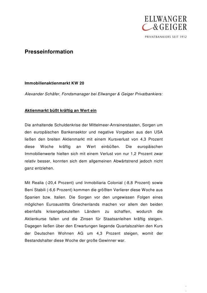 PresseinformationImmobilienaktienmarkt KW 20Alexander Schäfer, Fondsmanager bei Ellwanger & Geiger Privatbankiers:Aktienma...