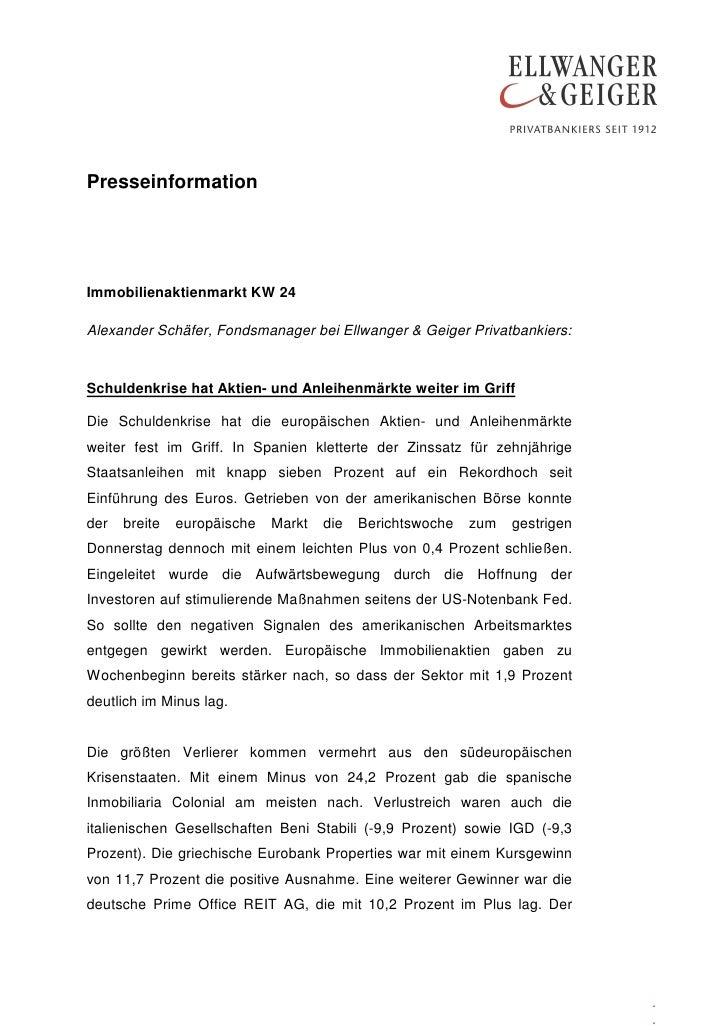 PresseinformationImmobilienaktienmarkt KW 24Alexander Schäfer, Fondsmanager bei Ellwanger & Geiger Privatbankiers:Schulden...