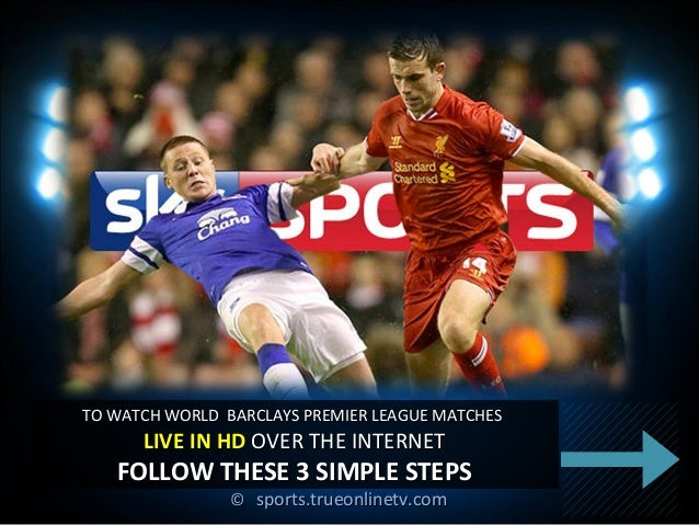 How to watch Barclays Premier League Live online from anywhere?