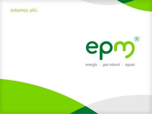 Casos exitosos en agua y saneamiento - EPM (Empresas Públicas de Medellín)