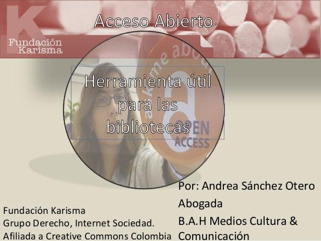 Presentación Andrea Sánchez Acceso Abierto