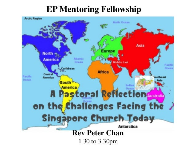 A Pastoral Reflection on  the Changes and Challenges Challenging the Church in Singapore (2013 August 06)