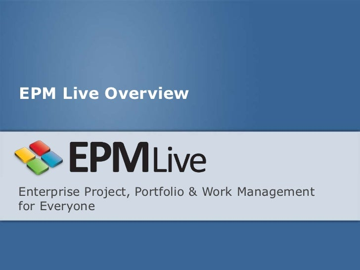 EPM Live Overview