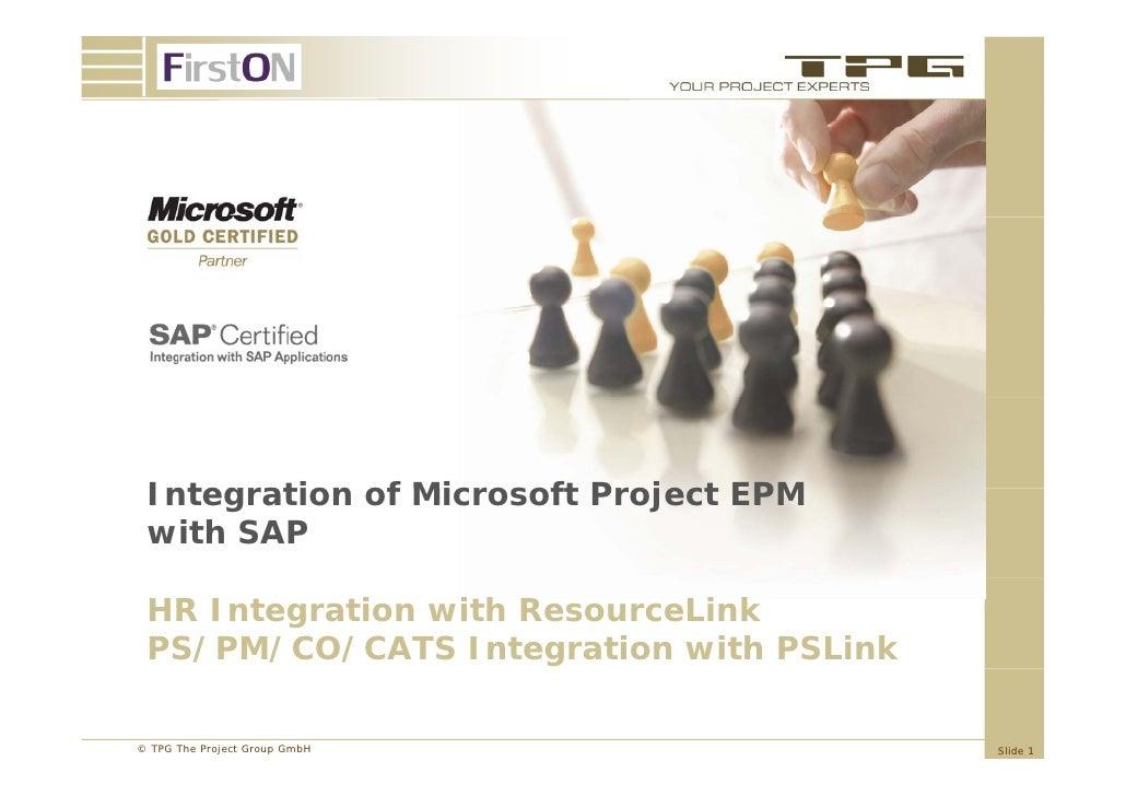 Integration Integ ation of Mic osoft P oject EPM                Microsoft Project with SAP HR Integration with ResourceLin...