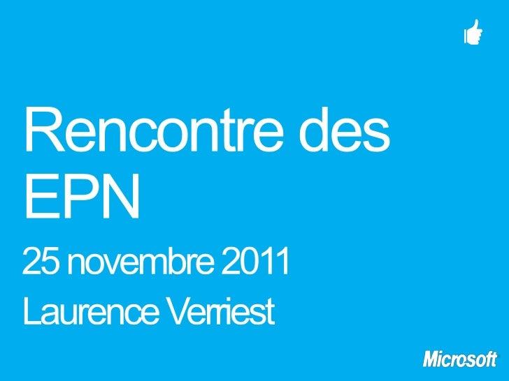 Présentation Microsoft EPN 2011
