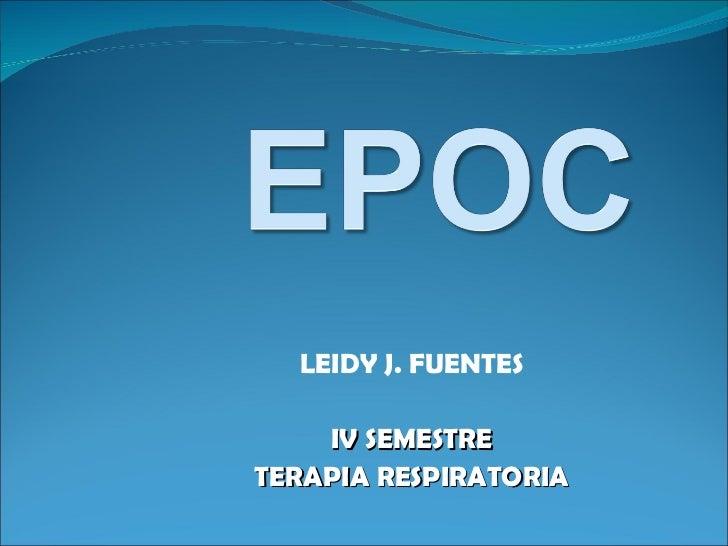 LEIDY J. FUENTES IV SEMESTRE TERAPIA RESPIRATORIA