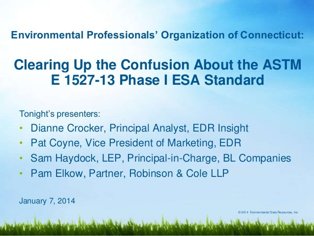 Clearing Up the Confusion About the ASTM E 1527-13 Phase I ESA Standard