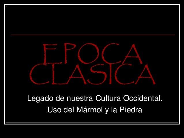 Epoca clasica for Epoca clasica