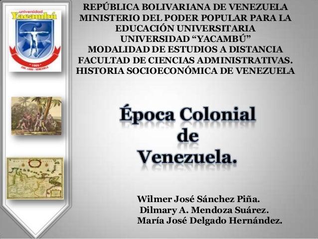 Época Colonial de Venezuela, (Equipo Batalla de Santa Ines)