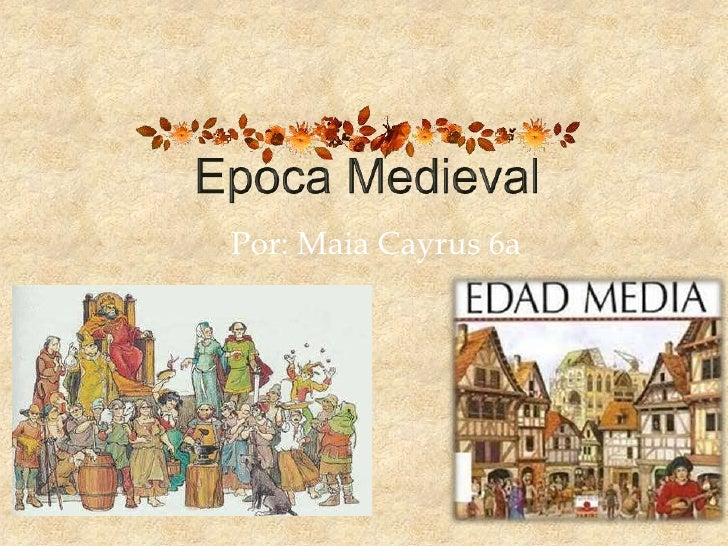 Presentacion visual epoca medieval for Imagenes de epoca contemporanea