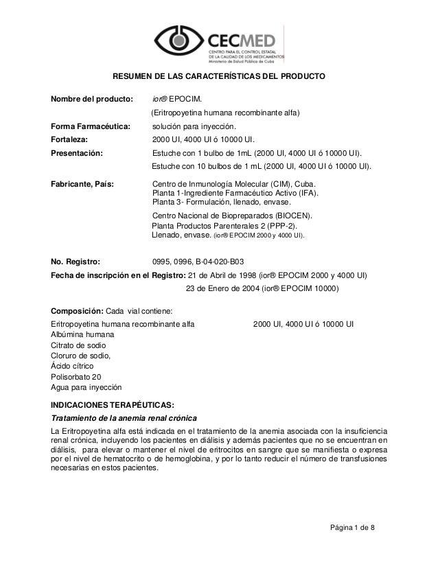 RESUMEN DE LAS CARACTERÍSTICAS DEL PRODUCTO Nombre del producto:  ior® EPOCIM. (Eritropoyetina humana recombinante alfa)  ...