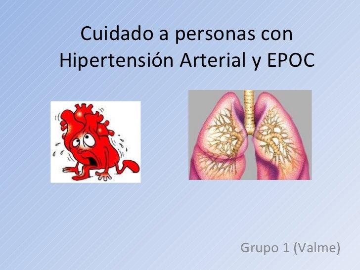 Cuidado a personas con Hipertensión Arterial y EPOC Grupo 1 (Valme)