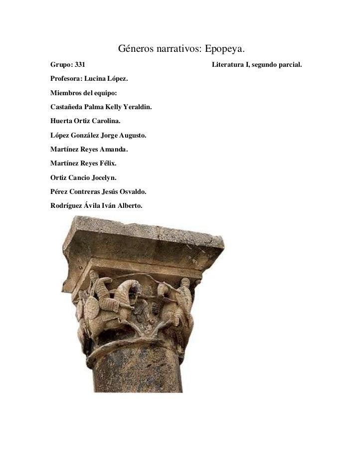 Géneros narrativos: Epopeya.Grupo: 331                                  Literatura I, segundo parcial.Profesora: Lucina Ló...