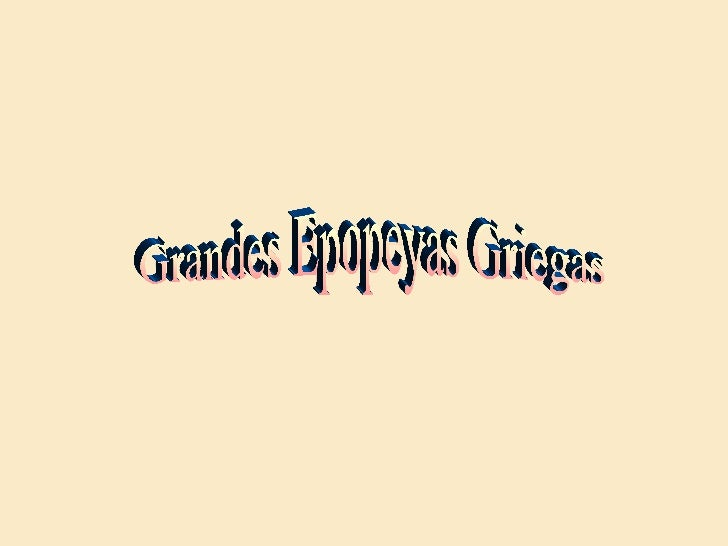 Grandes Epopeyas Griegas