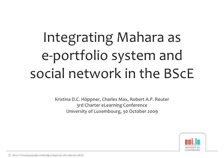 Integrating Mahara as e-portfolio system and social network in the BScE