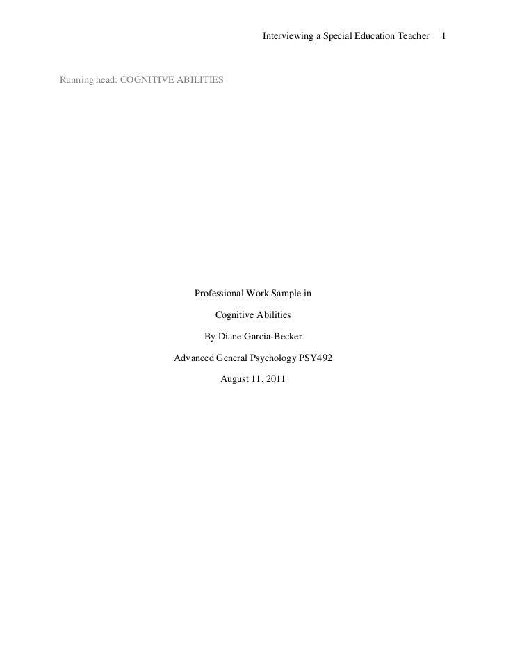 Running head: COGNITIVE ABILITIES<br />Professional Work Sample in<br />Cognitive Abilities<br />By Diane Garcia-Becker<br...