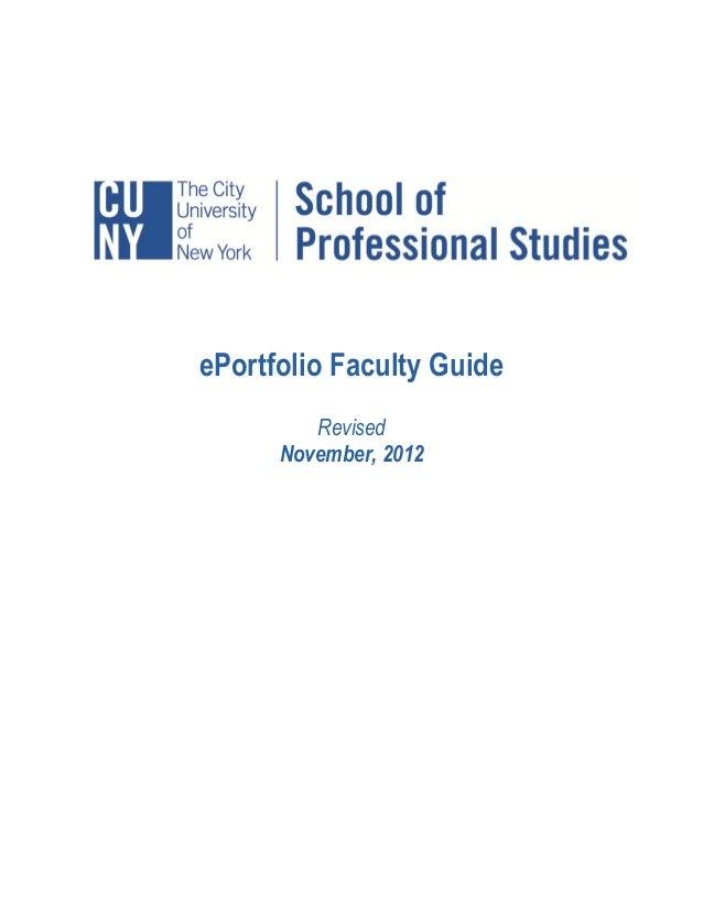 ePortfolio Faculty Guide         Revised      November, 2012