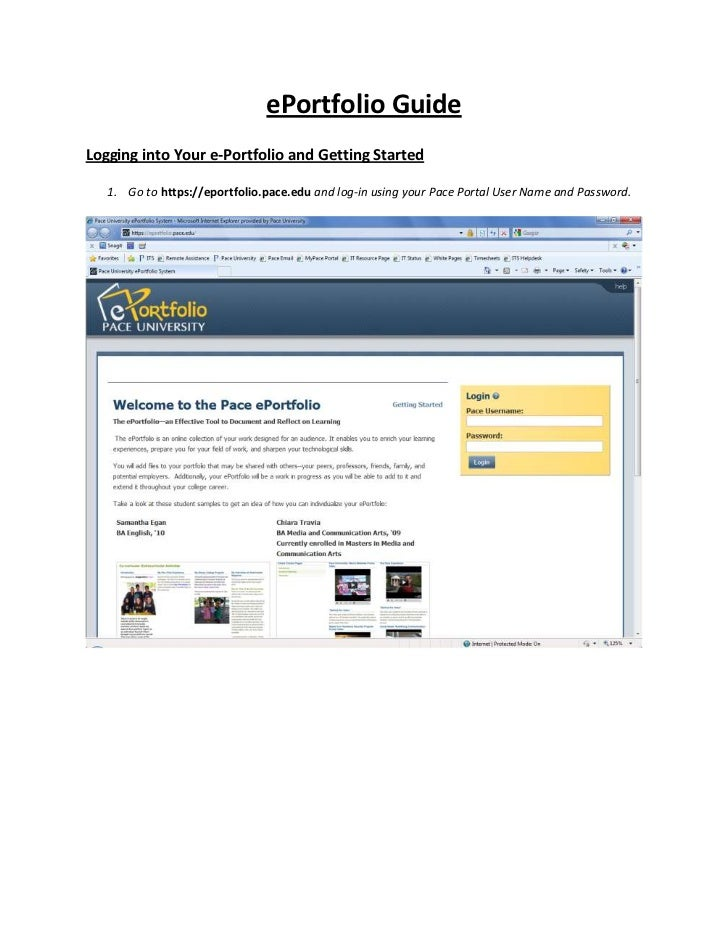 ePortfolio GuideLogging into Your e-Portfolio and Getting Started   1. Go to https://eportfolio.pace.edu and log-in using ...