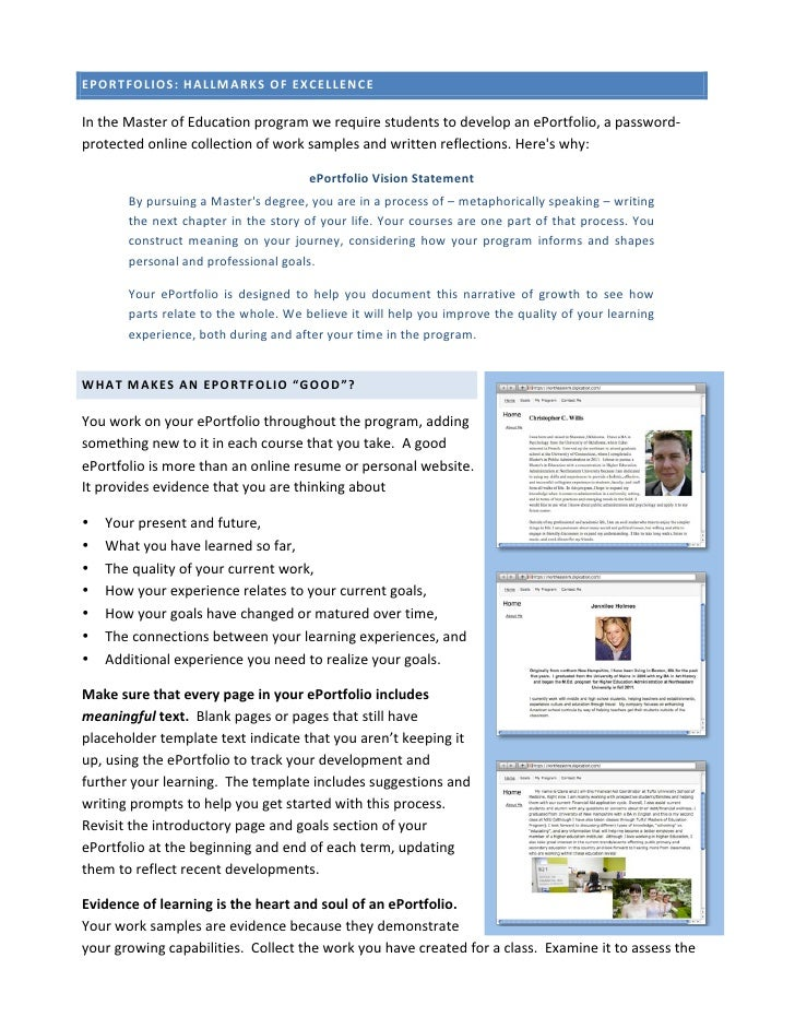 EPORTFOLIOS: HALLMARKS OF EXCELLENCE In the Master of Education program we require students to ...