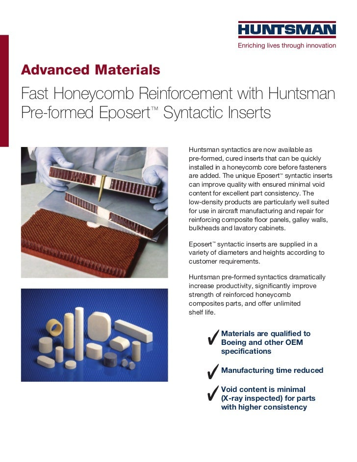 Advanced MaterialsFast Honeycomb Reinforcement with HuntsmanPre-formed Eposert™ Syntactic Inserts                      Hun...