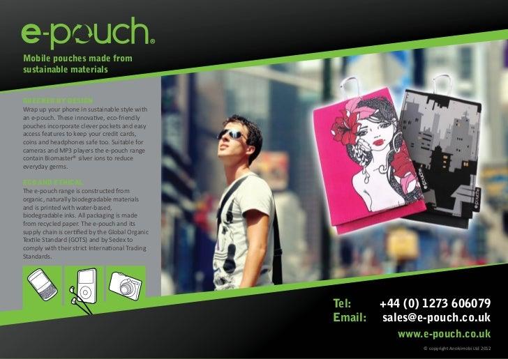 E Pouch 2012 Designs
