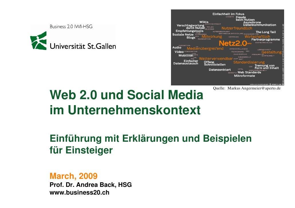 Quelle: Markus Angermeier@aperto.de  Web 2.0 und Social Media im Unternehmenskontext  Einführung mit Erklärungen und Beisp...