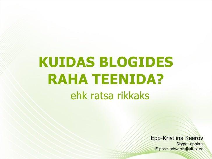 #blogfest - Kuidas Blogimisega Raha Teha - Epp-Kristiina Keerov