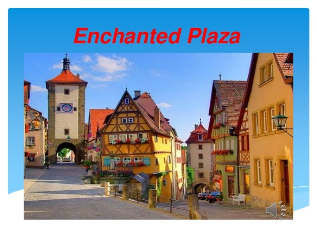 Enchanted Plaza