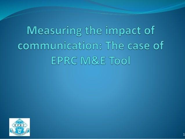 Measuring Communications Impact at EPRC