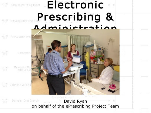 Electronic Prescribing & Administration