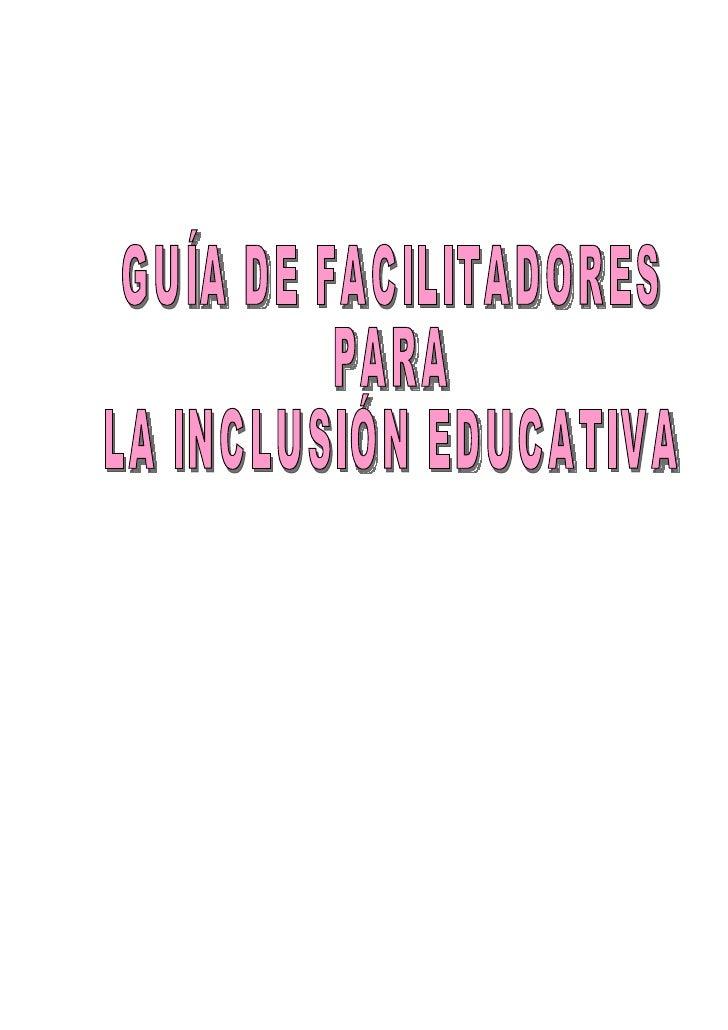 GUIA DE FACILITADORES PARA LA INCLUSIÓN EDUCATIVA