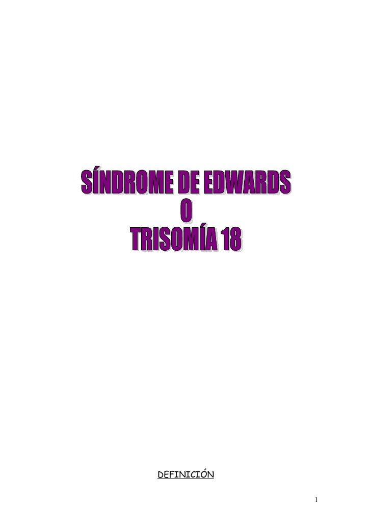 SINDROME DE EDWARDS O TRISOMÍA 18