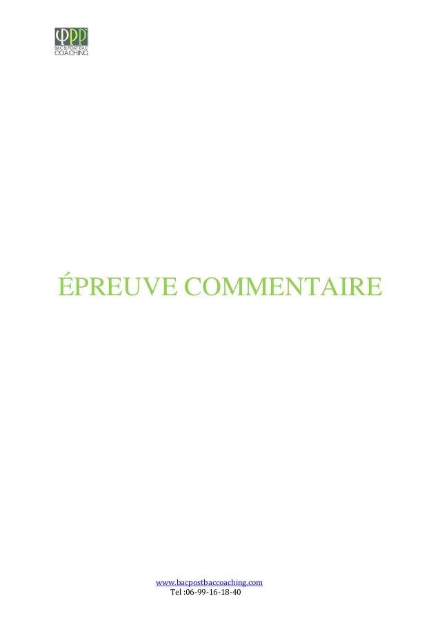 www.bacpostbaccoaching.com Tel :06-99-16-18-40 ÉPREUVE COMMENTAIRE