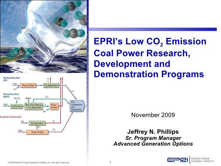 EPRI's Low CO2 Emission                                                                       Coal Power Research,        ...