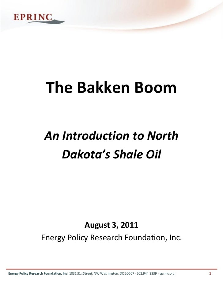 The Bakken Boom                       An Introduction to North                          Dakota's Shale Oil                ...