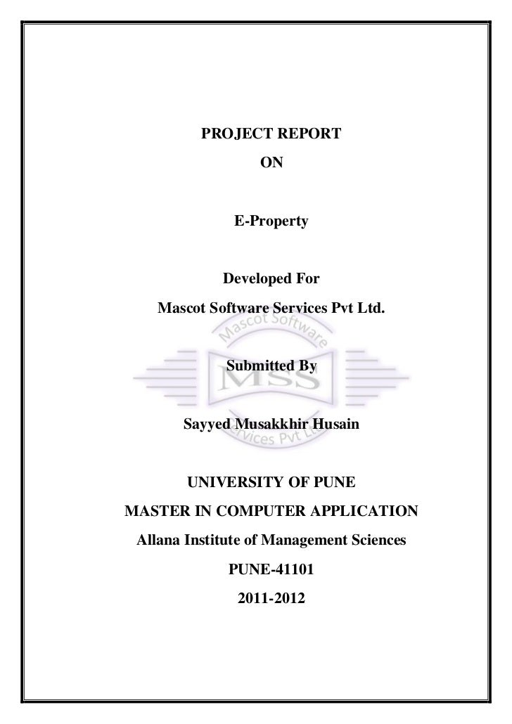 PROJECT REPORT                  ON               E-Property             Developed For    Mascot Software Services Pvt Ltd....