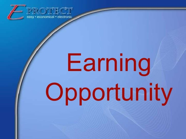 Earning Opportunity