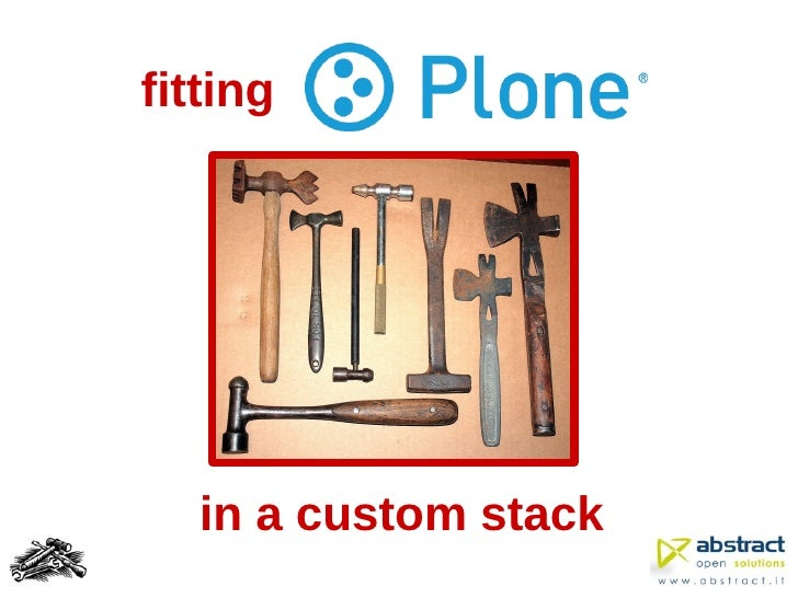 Fitting Plone in a custom stack