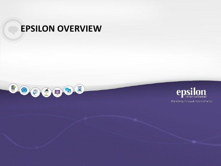 EPSILON OVERVIEW