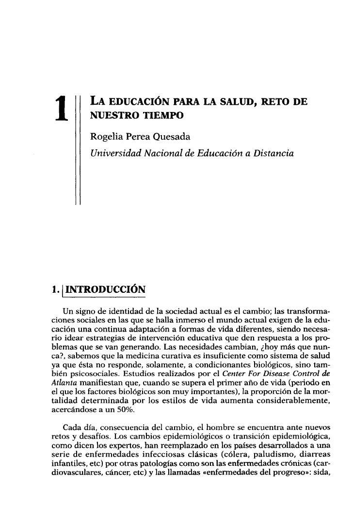 1        LA EDUCACIÓN PARA LA SALUD, RETO DE          NUESTRO TIEMPO          Rogelia Perea Quesada          Universidad N...