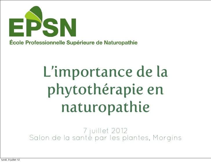 L'importance de la                          phytothérapie en                            naturopathie                      ...
