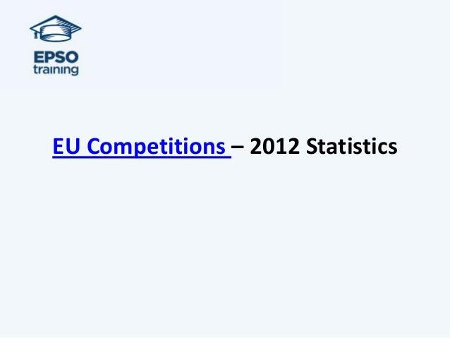 EU Competitions – 2012 Statistics