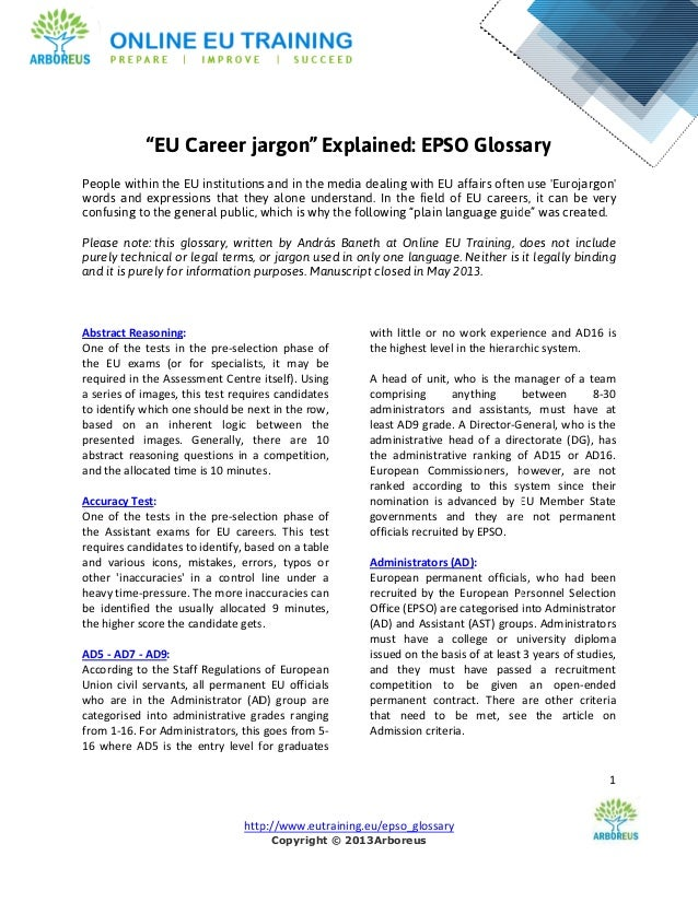 "http://www.eutraining.eu/epso_glossary""EU Career jargonPeople within the EU institutions and in the media dealing with EU ..."