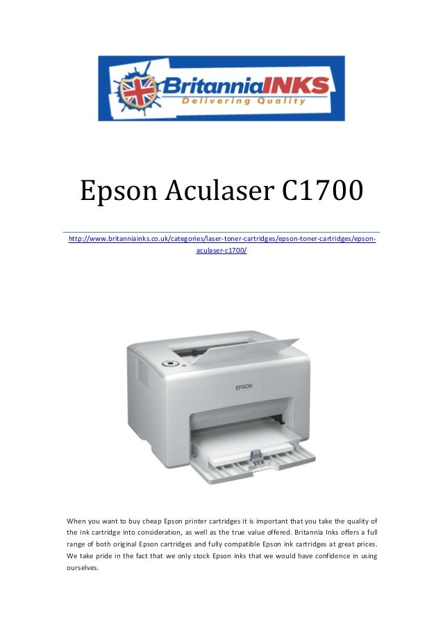 Epson Aculaser C1700http://www.britanniainks.co.uk/categories/laser-toner-cartridges/epson-toner-cartridges/epson-        ...