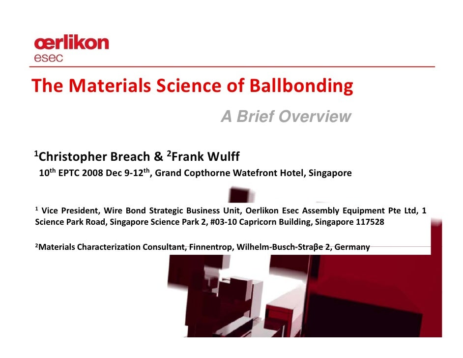 The Materials Science of Ballbonding                                               AB i fO                                ...