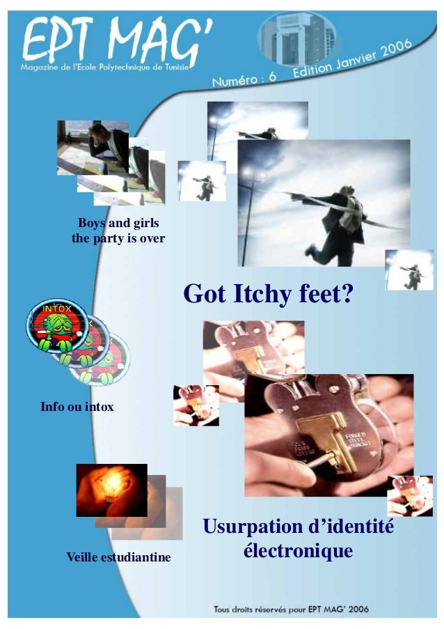 Boys and girls  the party is over  Info ou intox  Veille estudiantine  Got Itchy feet?  Usurpation d'identité  électroniqu...