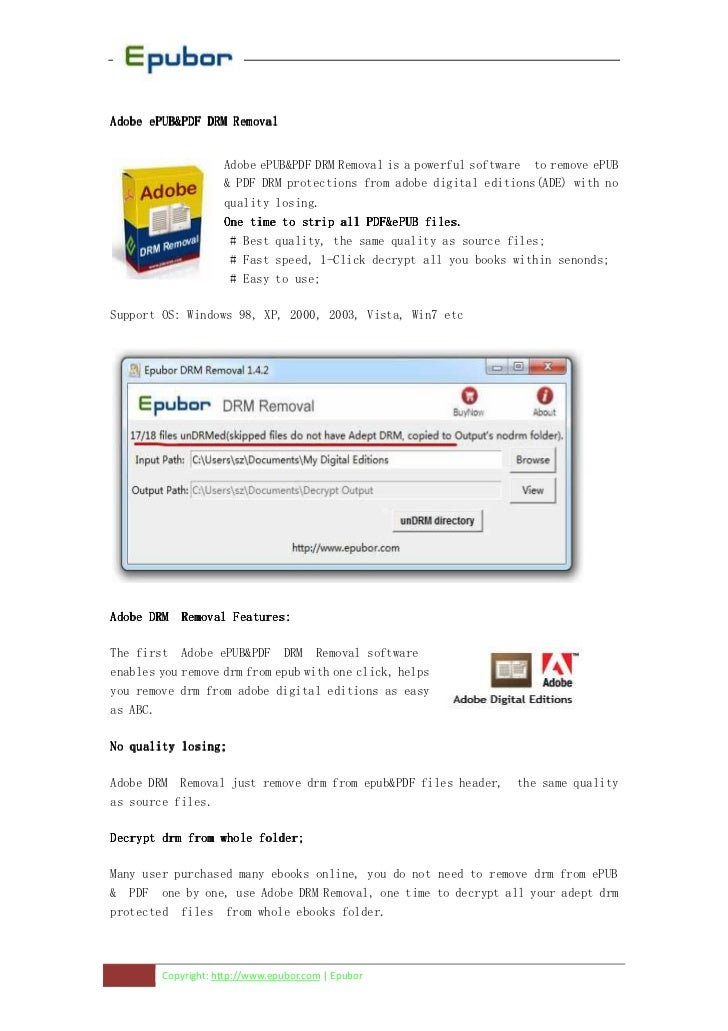 Adobe ePUB&PDF DRM Removal                    Adobe ePUB&PDF DRM Removal is a powerful software to remove ePUB            ...